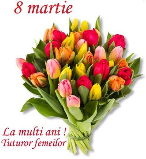 8 martie - Ziua Internațională a Femeilor